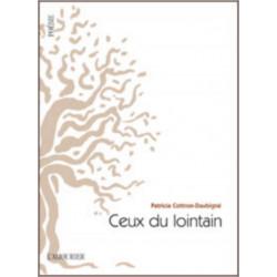 CEUX DU LOINTAIN De Patricia Cottron-Daubigné Librairie Automobile SPE 9782364180390