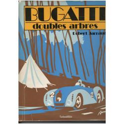 BUGATTI DOUBLES ARBRES de Robert JARRAUD Librairie Automobile SPE double arbres