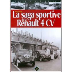 LA SAGA DES RENAULT 4CV / François RIVAGE / PIXEL PRESSE Librairie Automobile SPE 9782950882998