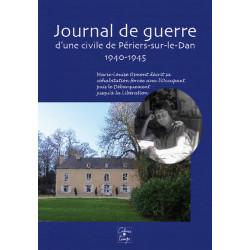JOURNAL DE GUERRE d'une civile de Périer-sur-le-Dan 1940-1945 Librairie Automobile SPE 9782355070914