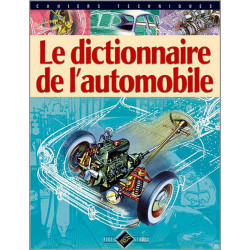 LE DICTIONNAIRE DE L'AUTOMOBILE Librairie Automobile SPE 9782917038000