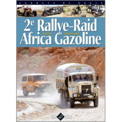 2E RALLYE-RAID AFRICA Librairie Automobile SPE 9782950882981