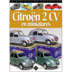 MINIATURES DE COLLECTION - CITROËN 2CV EN MINIATURES Librairie Automobile SPE 9782917038130