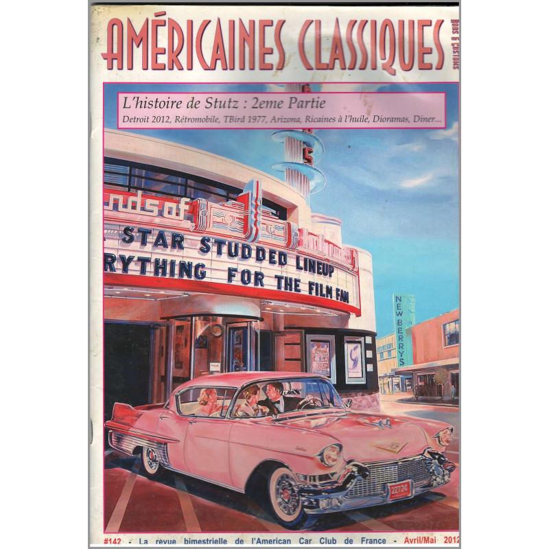 HISTOIRE DE STUTZ : 2eme PARTIE , AMÉRICAINES CLASSIQUES RODS et CUSTOMS N°142 Librairie Automobile SPE Américaines Classique...