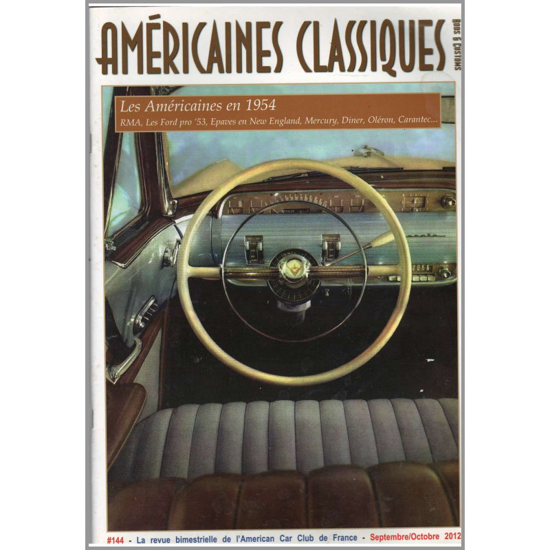 LES AMÉRICAINES EN 1954, AMÉRICAINES CLASSIQUES RODS et CUSTOMS N°144 Librairie Automobile SPE Américaines Classiques N°144