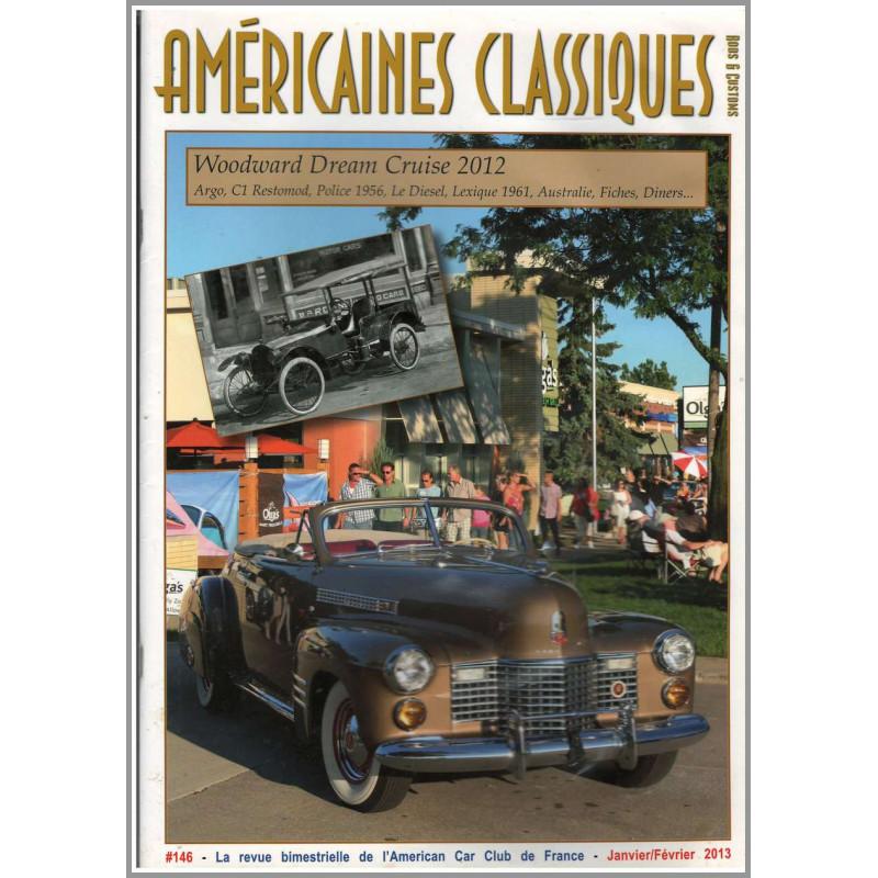 WOODWARD DREAM CRUISE 2012 , AMÉRICAINES CLASSIQUES RODS et CUSTOMS N°146 Librairie Automobile SPE Américaines Classiques N°146
