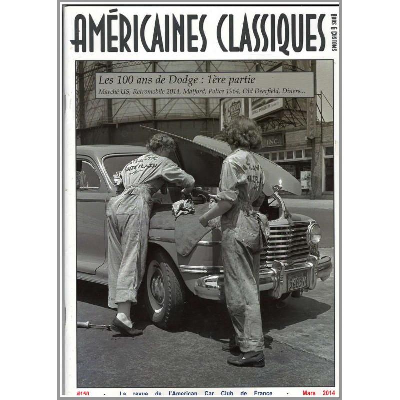 LES 100 ANS DE DODGE : 1er PARTIE , AMÉRICAINES CLASSIQUES RODS et CUSTOMS N°150 Librairie Automobile SPE Américaines Classiq...
