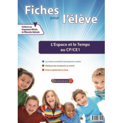 Fiches pour l'élève : l'Espace et le Temps au CP-CE1 - Génération 5 Librairie Automobile SPE 9782916785219