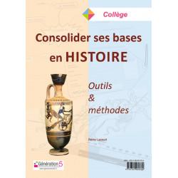 Consolider ses bases en Histoire - Génération 5 Librairie Automobile SPE 9782362462764
