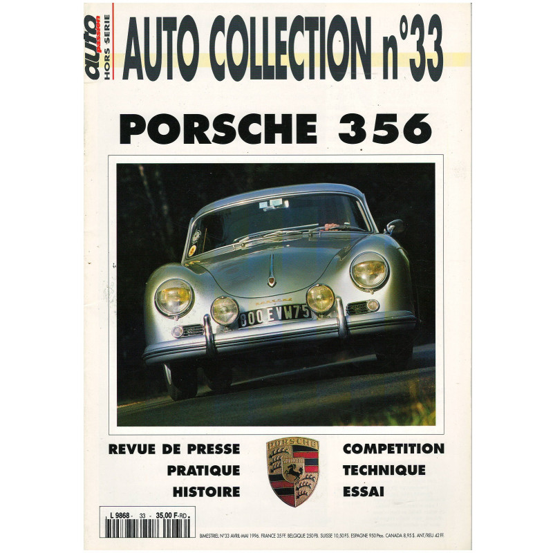 PORSCHE 356 - AUTO COLLECTION N°33 - Hors série Auto Passion Librairie Automobile SPE auto collection  33