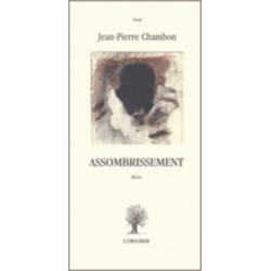 Edition L'amourier-Assombrissement - Jean-Pierre Chambon-
