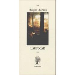 L'Autocar De Philippe Chartron Edition L'amourier Librairie Automobile SPE 9782911718618
