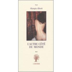 L'Autre côté du monde De Olympia Alberti Edition L'amourier Librairie Automobile SPE 9782911718786