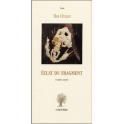 Éclat du fragment De Bai Chuan Edition L'Amourier Librairie Automobile SPE 9782911718779