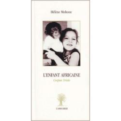 L'Enfant Africaine De Hélène Mohone Edition L'amourier Librairie Automobile SPE 9782915120240