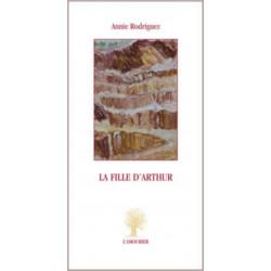 La Fille d'Arthur De Annie Rodriguez Edition L'Amourier Librairie Automobile SPE 9782364180321