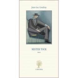 Mister Tock De Jean-Luc Coudray Edition L'Amourier Librairie Automobile SPE 9782915120745