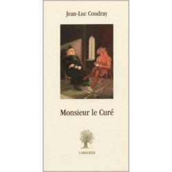 Monsieur le curé De Jean-Luc Coudray Edition L'Amourier Librairie Automobile SPE 9782911718847