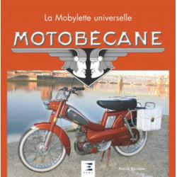 MOTOBECANE LA MOBYLETTE UNIVERSELLE de Patrick Barrabès Librairie Automobile SPE 9782726888049