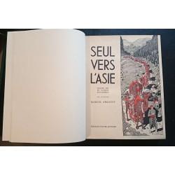 Seul vers l'Asie Quatre ans en camion automobile AMIGUET Marcel 1934 édition originale 68/100 Librairie Automobile SPE Seul v...