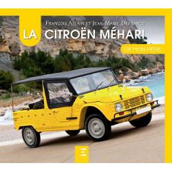 LA CITROËN MÉHARI DE MON PÈRE Librairie Automobile SPE 9791028303310