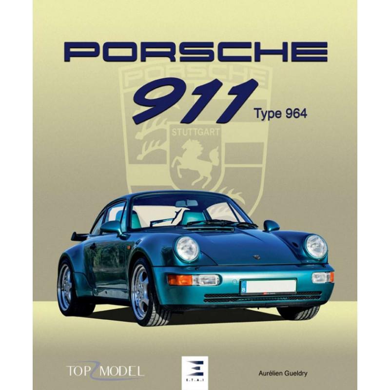 PORSCHE 911 TYPE 964 Librairie Automobile SPE 9791028302474