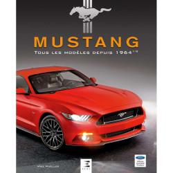 MUSTANG TOUS LES MODÈLES DEPUIS 1964 1/2 -52 ans de Mustang. Librairie Automobile SPE 9791028303273