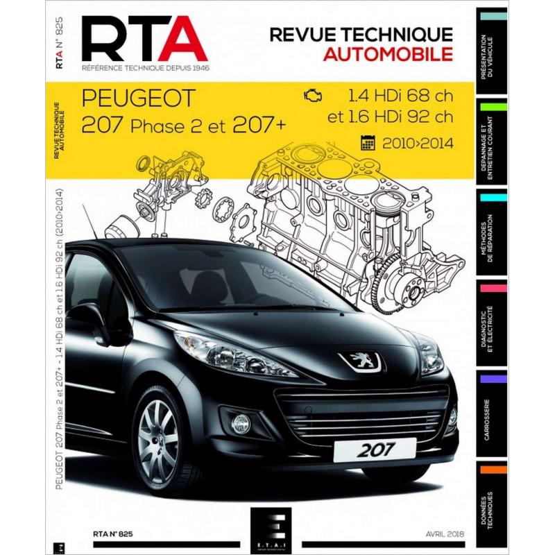 REVUE TECHNIQUE PEUGEOT 207 1.4 HDi 70ch ET 1.6 HDi 92ch (2010-2014) RTA 825 Librairie Automobile SPE 9791028306229