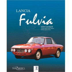LANCIA FULVIA Julien Lombard Edition ETAI Librairie Automobile SPE 9791028301200