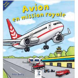 AVION EN MISSION ROYALE (3 à 5 ans) Librairie Automobile SPE 9791028302689