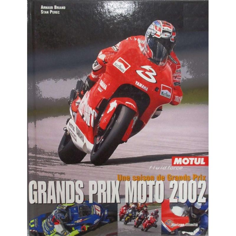 GRANDS PRIX MOTO 2002 - UNE SAISON DE GRANDS PRIX Librairie Automobile SPE 9782847870039