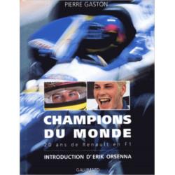 CHAMPIONS DU MONDE 20 ans de Renault en F1 Librairie Automobile SPE 9782070517237
