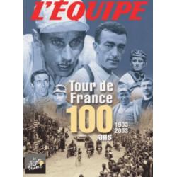 Tour de France : 100 ans 1903-2003 Librairie Automobile SPE 9782951203150