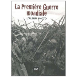 ALBUM PHOTO DU CENTENAIRE - GRANDE GUERRE