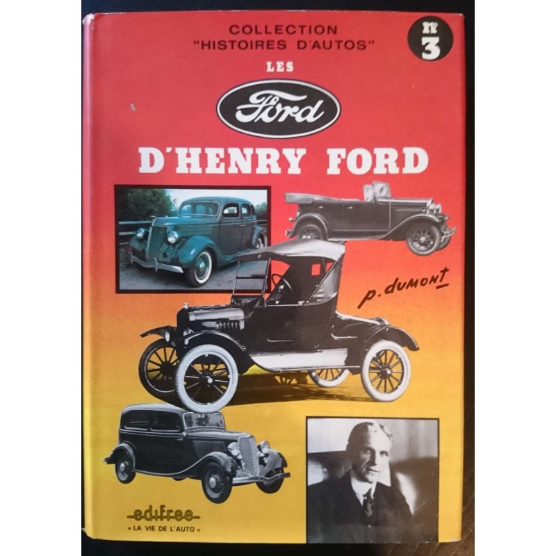 LES FORD D'HENRY FORD PIERRE DUMONT N°3 Librairie Automobile SPE EDI3
