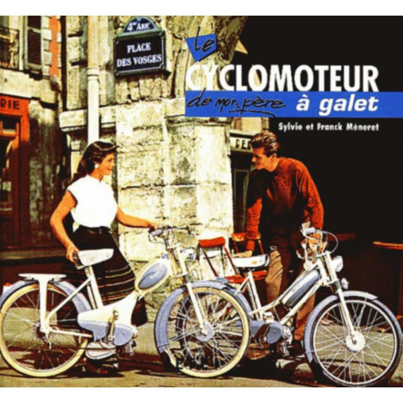 Le CYCLOMOTEUR de mon père Librairie Automobile SPE 9782726893548