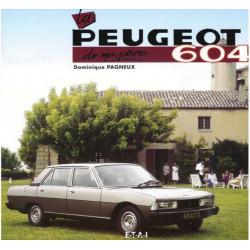 LA PEUGEOT 604 DE MON PÈRE / DOMINIQUE PAGNEUX / EDITIONS ETAI Librairie Automobile SPE 9782726885253