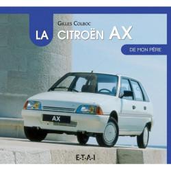 LA CITROËN AX DE MON PÈRE Librairie Automobile SPE 9782726896723