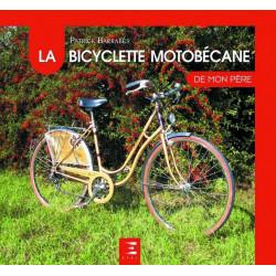 9791028301057 LA BICYCLETTE MOTOBÉCANE DE MON PÈRE Edition ETAI