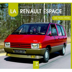 LA RENAULT ESPACE DE MON PERE Librairie Automobile SPE 9791028301019