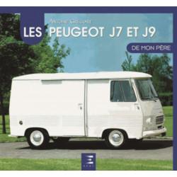 LES PEUGEOT J7 - J9 DE MON PERE - ETAI Librairie Automobile SPE 9791028301101