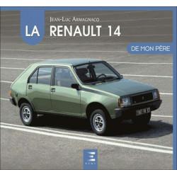 LA RENAULT 14 DE MON PÈRE Librairie Automobile SPE 9791028301385