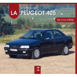 LA PEUGEOT 405 DE MON PÈRE Librairie Automobile SPE 9791028301743