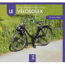 LE VÉLOSOLEX DE MON PÈRE Librairie Automobile SPE 9791028302160