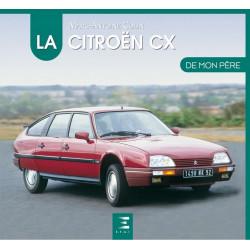 LA CITROËN CX DE MON PÈRE Librairie Automobile SPE 9791028302337