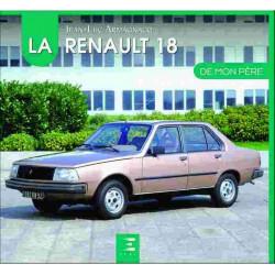 LA RENAULT 18 DE MON PÈRE 9791028302405 Edition ETAI