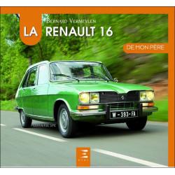 LA RENAULT 16 DE MON PÈRE Librairie Automobile SPE 9791028302931