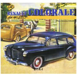 LA RENAULT COLORALE DE MON PÈRE / MARC-ANTOINE COLIN / ETAI Librairie Automobile SPE 9782726885413