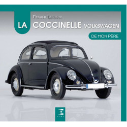 LA COCCINELLE DE MON PÈRE Librairie Automobile SPE 9791028303235
