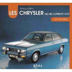 LES CHRYSLER 160-180 2 LITRES DE MON PERE Librairie Automobile SPE 9782726897690